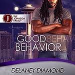 Good Behavior | Delaney Diamond