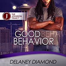 Good Behavior Audiobook by Delaney Diamond Narrated by Michael Pauley