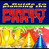 Ideas For Party Entertainment