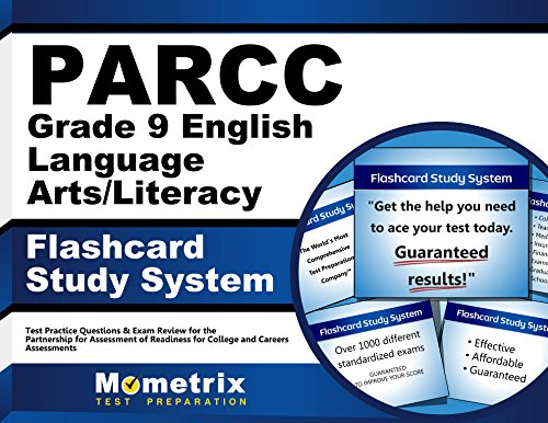 PARCC Grade 9 English Language Arts/Literacy Flashcard Study System: PARCC Test Practice Questions & Exam Review for the Partnership for Assessment of ... for College and Careers Assessments (Cards) by Mometrix Media LLC