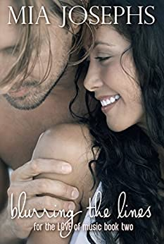 Blurring the Lines: (a For the Love of Music novel) by [Josephs, Mia]