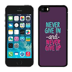 Beautiful Custom Designed Cover Case For iPhone 5C With Never Give In and Never Give Up Phone Case WANGJING JINDA