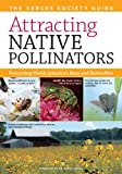 Attracting Native Pollinators, Eric Mader and Matthew Shepherd, 1603426957