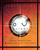 Soul Flight, Donald Tyson, 0738710873