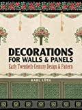 ceiling design ideas Decorations for Walls and Panels: Early Twentieth-Century Design and Pattern