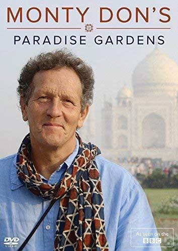 Monty Don's Paradise Gardens (BBC) -