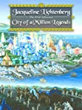 City of a Million Legends (First Lifewave  Book 2)