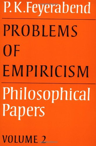 Problems of Empiricism: Volume 2: Philosophical Papers (Philosophical Papers, Vol 2)