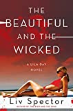 download ebook the beautiful and the wicked: a lila day novel (lila day novels) pdf epub