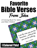 img - for Favorite Bible Verses From John: A Coloring Book for Adults and Older Children book / textbook / text book
