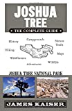 Search : Joshua Tree: The Complete Guide: Joshua Tree National Park (Color Travel Guide)