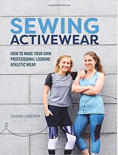0f412eacfcd Sewing Activewear  How to make your own professional-looking athletic wear   Johanna Lundström  9781979615594  Amazon.com  Books