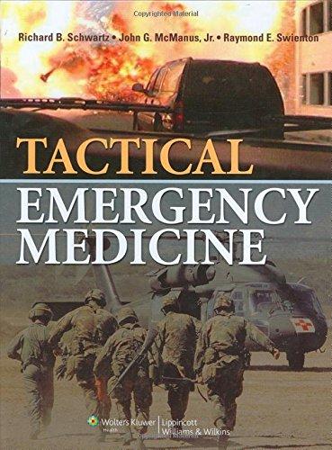 Tactical Emergency Medicine