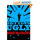 Getting Ugly: A Pulp Novella