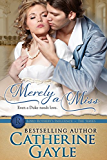 Merely a Miss (Lord Rotheby's Influence Book 3)