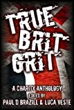 img - for True Brit Grit - A Charity Anthology book / textbook / text book
