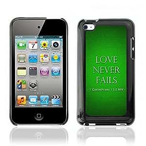 Carcasa Funda Case // V0000372 Bible: Love Never Fails // iPod Touch 4 4G 4th