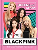 Blackpink: Queens of K-Pop