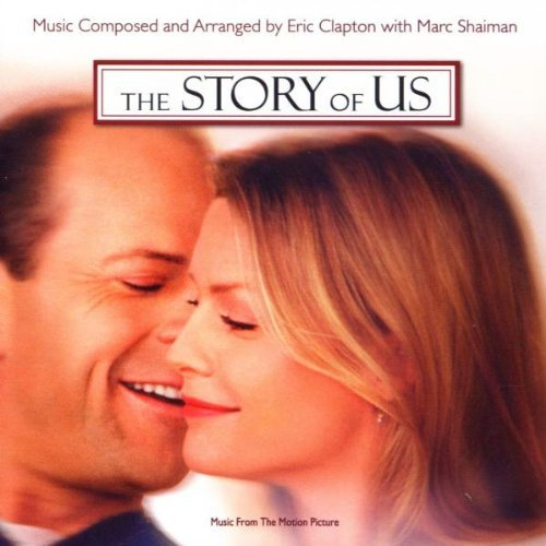 Eric Clapton - The Story Of Us: Music From The Motion Picture By Marc Shaiman,eric Clapton (2000-04-17) - Zortam Music