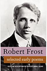 Poems of Robert Frost. Large Collection, includes A Boy's Will, North of Boston and Mountain Interval Kindle Edition