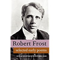 Poems of Robert Frost. Large Collection, includes A Boy's Will, North of Boston and Mountain Interval