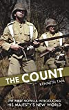 The Count: The First Novella Introducing His Majesty s New World