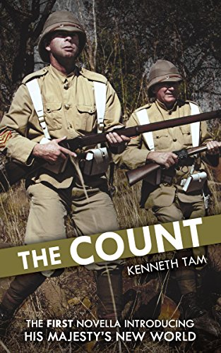 The Count: The First Novella Introducing His Majesty's New World by [Tam, Kenneth]
