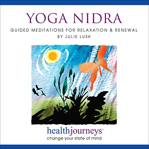 Price comparison product image Yoga Nidra: Meditations to Help with Relaxation and Renewal- Profound Relaxation and Inner Peace through Gentle Work with the Body