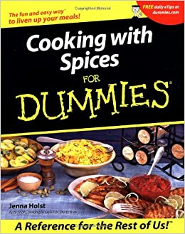 Cooking With Spices For Dummies Jenna Holst