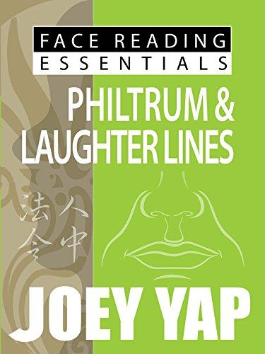 Face Reading Essentials - PHILTRUM & LAUGHTER LINES (Face Reading Essentials series (Set of 10)) (Joey Yap Face Reading)