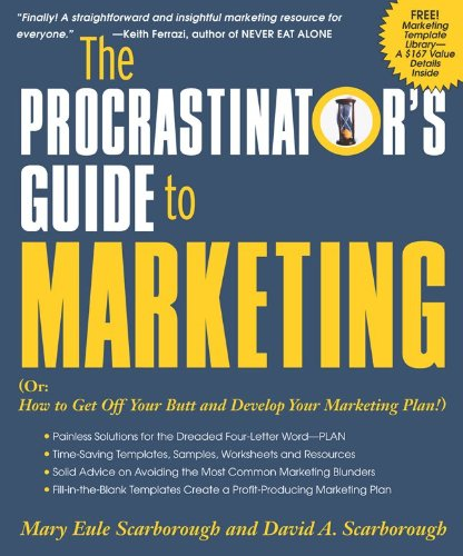 The Procrastinator's Guide to Marketing: Mary Eule Scarborough ...