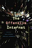 The Offensive Internet, Saul Levmore and Martha C. Nussbaum, 0674064313
