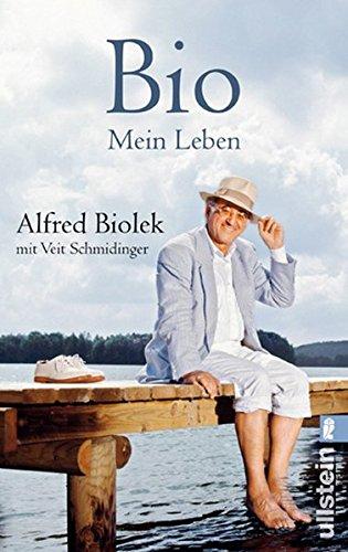 Bio - Mein Leben Taschenbuch – 14. Februar 2008 Alfred Biolek Ullstein 3548369278 Belletristik / Biographien