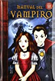 img - for Manual del vampiro / Manual of the Vampire (Spanish Edition) book / textbook / text book