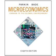 Microeconomics: Canada in the Global Environment Plus NEW MyLab Economics with Pearson eText -- Access Card Package (8th Edition)