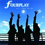 Fourplay Lets Touch The Sky Jazz Rock/Fusion