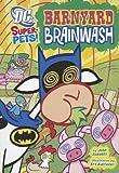 Barnyard Brainwash, John Sazaklis, 1404872132