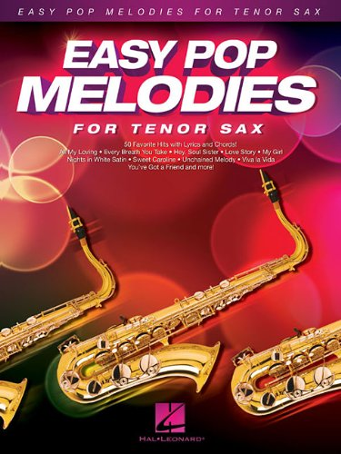 - Easy Pop Melodies: for Tenor Sax