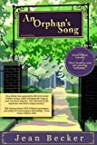 An Orphan's Song, Jean Becker, 0977852504