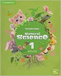 Cambridge Natural Science Level 1 Activity Book Natural
