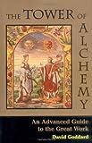 The Tower of Alchemy, David Goddard and Goddard, 1578631130
