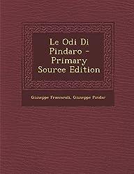 Le Odi Di Pindaro - Primary Source Edition