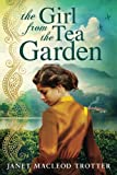 img - for The Girl from the Tea Garden (The India Tea Series) book / textbook / text book