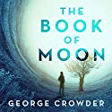 The Book of Moon Audiobook by George Crowder Narrated by Robert Fass