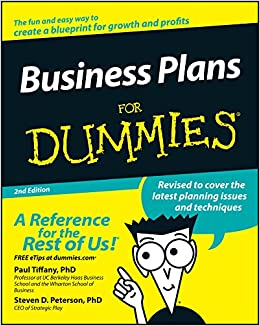 Business Plans For Dummies: Paul Tiffany, Steven D. Peterson ...