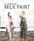 Miss Mustard Seed's Milk Paint Lookbook Two | European Colors