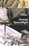 img - for Human Spaceflight: Mission Analysis and Design (Space Technology Series) by Wiley J. Larson (1999-10-26) book / textbook / text book
