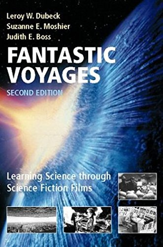 Fantastic Voyages: Learning Science Through Science Fiction Films