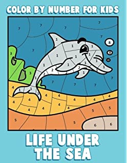 Color By Number For Kids Life Under The Sea Ocean Coloring Book Children