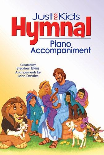 The Kids Hymnal, Piano Accompaniment (Hendrickson Worship)